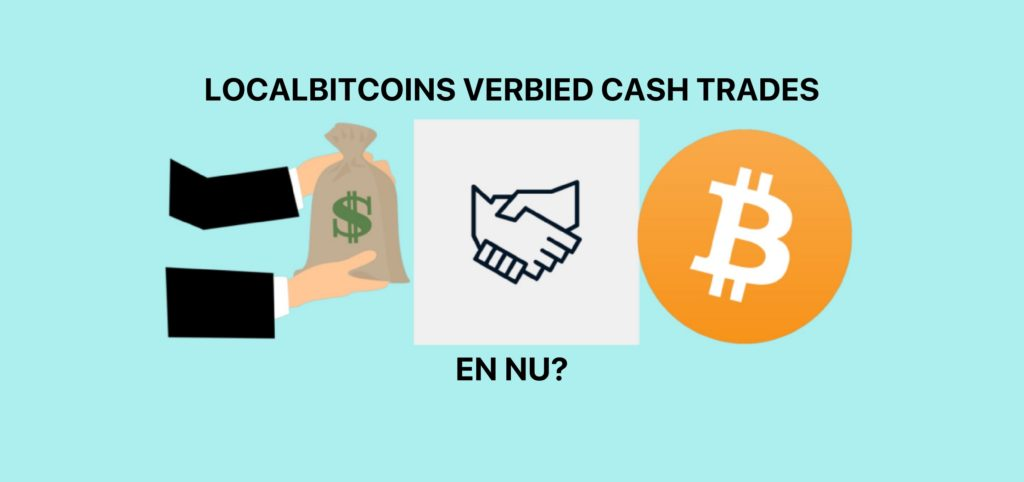 localbitcoins verbied cash trades